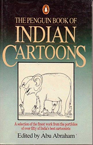 Penguin Book of Indian Cartoons: Abu Abraham
