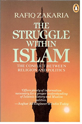 9780140107944: The Struggle within Islam: The Conflict Between Religion and Politics (India)