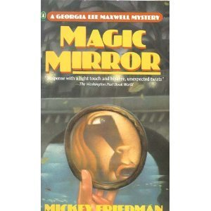9780140108477: Magic Mirror: A Georgia Lee Maxwell Mystery