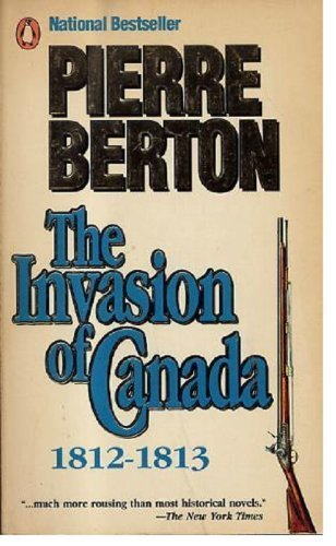 9780140108552: The Invasion of Canada, 1812-1813