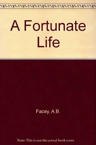 9780140108699: A Fortunate Life