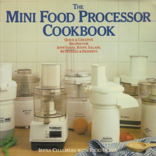 9780140109023: The Mini Food Processor Cookbook