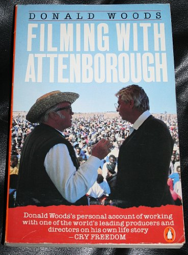 9780140109122: FILMING WITH ATTENBOROUGH The Making of Cry Freedom
