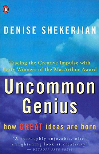 9780140109863: Uncommon Genius: How Great Ideas are Born