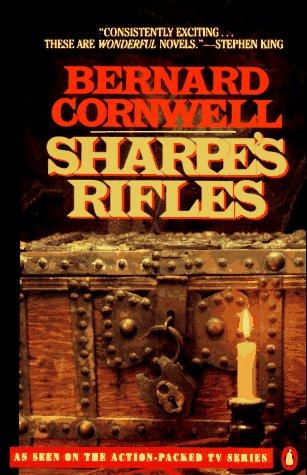 9780140110142: Sharpe's Rifles: Richard Sharpe & the French Invasion of Galicia, January 1809 (Richard Sharpe's Adventure Series #6)