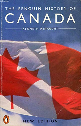 9780140110333: The History of Canada