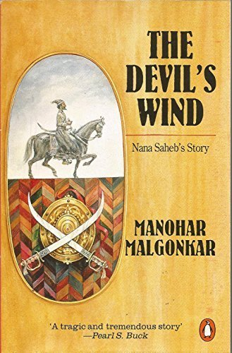9780140110470: The Devil's Wind: Nana Saheb's Story (India)