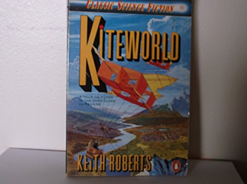 9780140110692: KITEWORLD (CLASSIC SCIENCE FICTION S.)