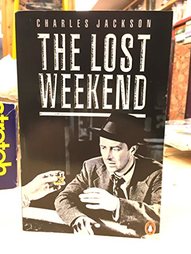 9780140110791: The Lost Weekend (Penguin Fiction)