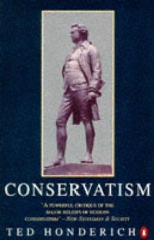 9780140110814: Conservatism