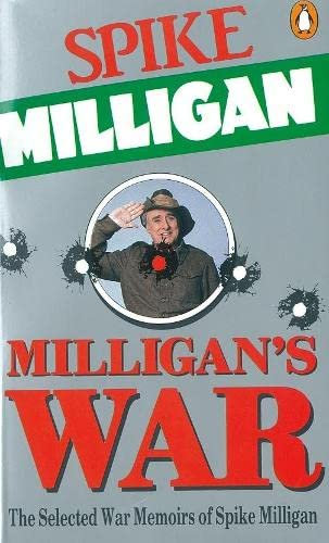 9780140110821: Milligan's War: The Selected War Memoirs of Spike Milligan