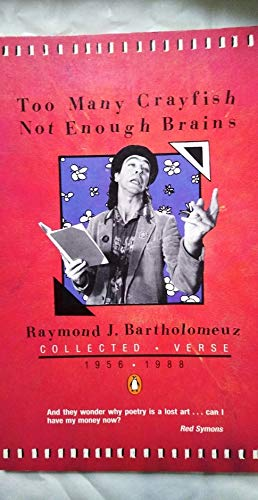 9780140110951: Too Many Crayfish Not Enough Brains: Collected Verse 1956-1988