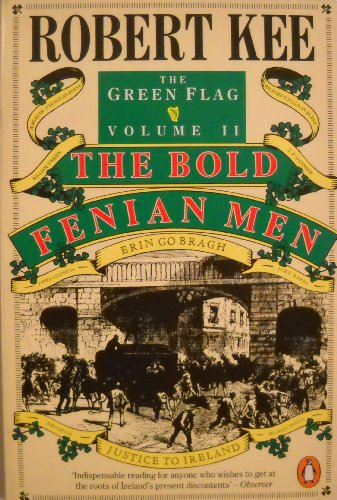 9780140111033: The Green Flag: The Bold Fenian Men v. 2: History of Irish Nationalism