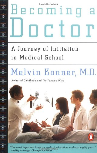 9780140111163: Becoming a Doctor: A Journey of Initiation in Medical School