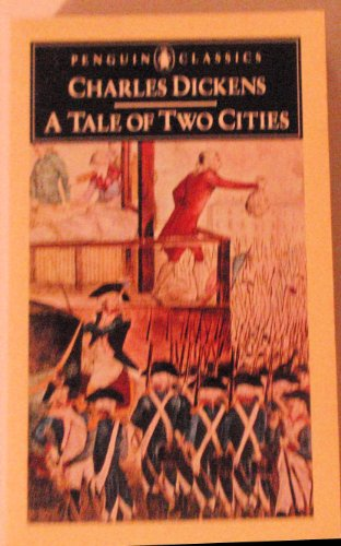 A Tale of Two Cities (Penguin classics): Charles Dickens, George