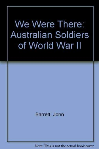 9780140111453: We Were There: Australian Soldiers of World War 2
