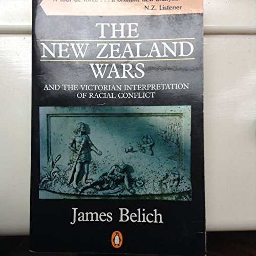 9780140111620: New Zealand Wars and the Victorian Interpretation of Racial Conflict