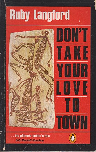 9780140111736: Don't Take Your Love to Town