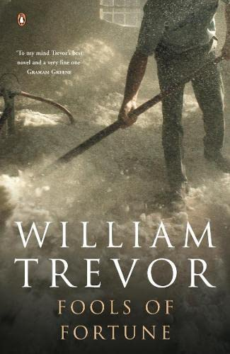 Fools of Fortune: Trevor, William