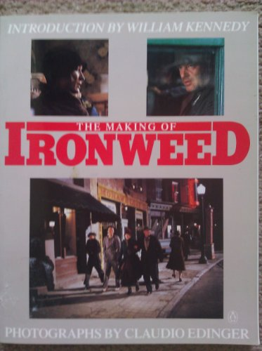 9780140111910: The Making of Ironweed