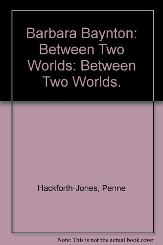 9780140111941: Barbara Baynton: Between Two Worlds