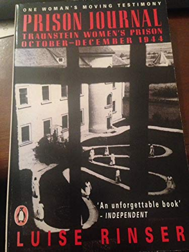 9780140112030: Prison Journal; Traunstein Women's Prison, October-December 1944 (Penguin International Writers S.)