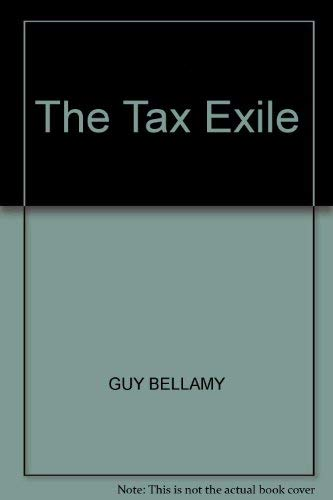 9780140112207: The Tax Exile