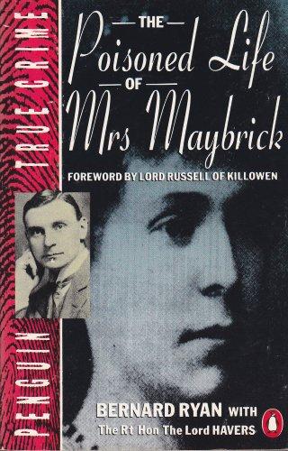 9780140112412: The Poisoned Life of Mrs.Maybrick (True Crime)