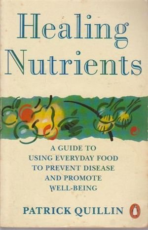 9780140112726: Healing Nutrients (Health Library)