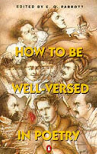 9780140112757: How to be Well-versed in Poetry