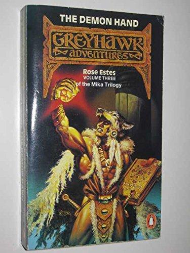 9780140112771: The Demon Hand: Greyhawk Tm Adventures - Volume 3: Bk. 3 (TSR fantasy - Greyhawk adventures)