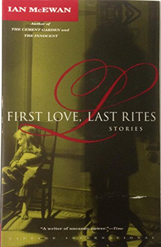 9780140112801: First Love, Last Rites: Stories (A King Penguin)