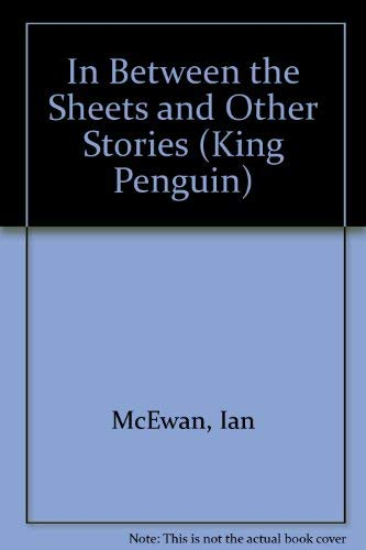 9780140112818: In Between the Sheets and Other Stories (King Penguin)