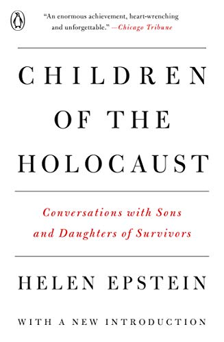 9780140112849: Children of the Holocaust: Conversations with Sons and Daughters of Survivors