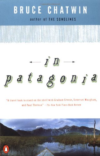 9780140112917: In Patagonia