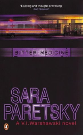 9780140113051: Bitter Medicine (A V. I. Warshawski novel)