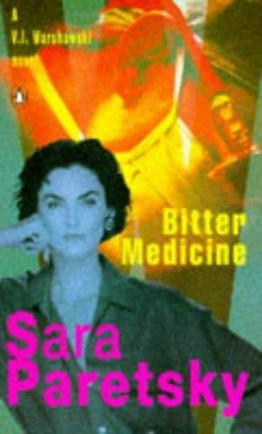 9780140113051: Bitter Medicine (A V. I. Warshawski novel)