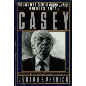 9780140113143: Casey: The Lives and Secrets of William J. Casey: From the OSS to the CIA