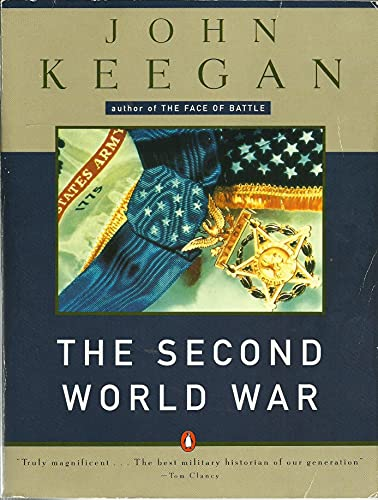9780140113419: The Second World War;a History to Commemorate the Fiftieth Anniversaryof the Outbreak