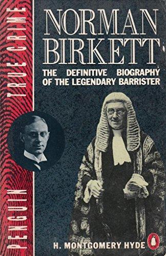 9780140113457: Norman Birkett: The Life of Lord Birkett of Ulverston (True Crime)