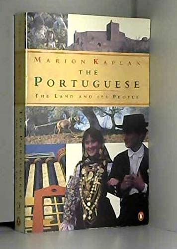 9780140113525: The Portuguese : The Land and its People