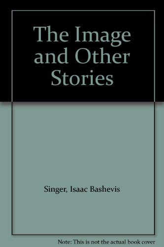 9780140113730: Image, The, and Other Stories