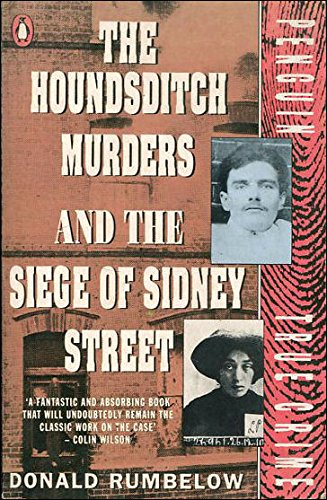 9780140113761: Houndsditch Murders and the Siege of Sidney Street (True Crime)