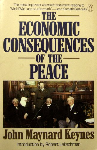 9780140113808: The Economic Consequences of the Peace