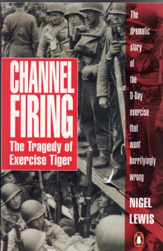 9780140114010: Channel Firing: Tragedy of Exercise Tiger