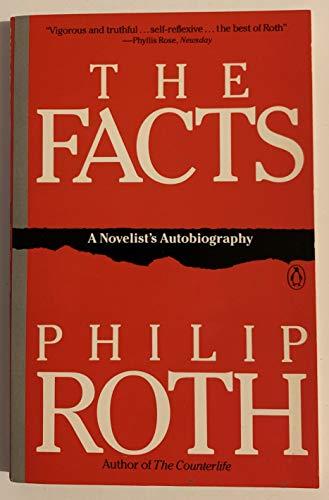 9780140114058: The Facts: A Novelist's Autobiograhpy: A Novelist's Autobiography