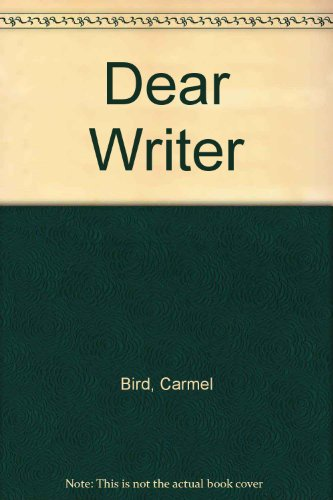 9780140114072: Dear Writer