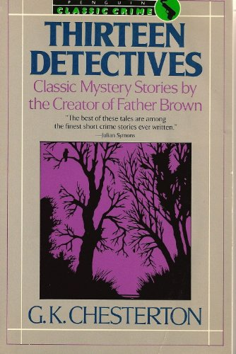 9780140114362: Thirteen Detectives (Classic Crime)