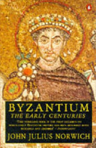 9780140114478: Byzantium: The Early Centuries: The Early Centuries v. 1