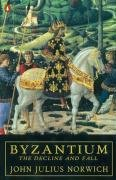 9780140114492: Byzantium: The Decline and Fall: The Decline and Fall v. 3